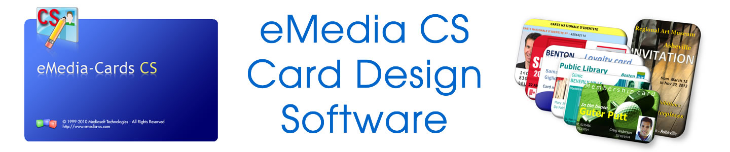 eMedia CS card design software works with all brands of card printer.